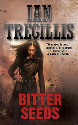 Bitter Seeds By Tregillis, Ian