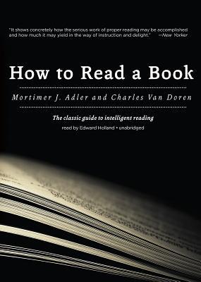 [CD] How to Read a Book By Adler, Mortimer J./ Holland, Edward (NRT)